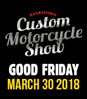 Bankstown Custom Motorcycle Show 2017